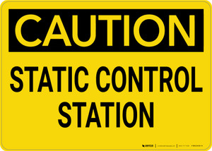 Caution: Static Control Station - Wall Sign