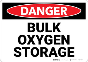 Danger: Bulk Oxygen Storage - Wall Sign