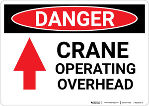 Danger: Crane Operating Overhead Sign With Arrow - Wall Sign