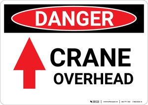 Danger: Crane Overhead Sign With Arrow - Wall Sign