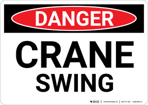 Danger: Crane Swing - Wall Sign