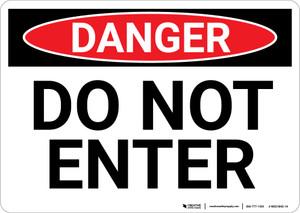 Danger: Do Not Enter Sign Landscape - Wall Sign