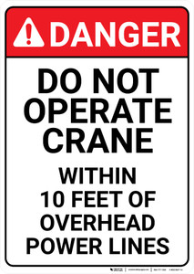 Danger: Do Not Operate Crane Within 10 Feer of Overhead Powerlines Signs - Wall Sign