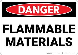 Danger: Flammable Materials - Wall Sign