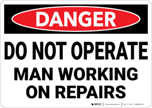 Danger: Hazard Do Not Operate Man Working On Repairs - Wall Sign