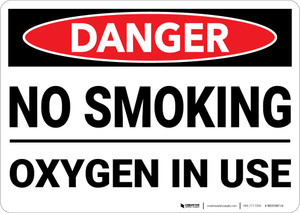 Danger: Hazard No Smoking Oxygen Use - Wall Sign