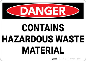 Danger: Hazardous Waste Material - Wall Sign