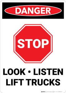 Danger: Lift Truck Stop Look Listen - Wall Sign