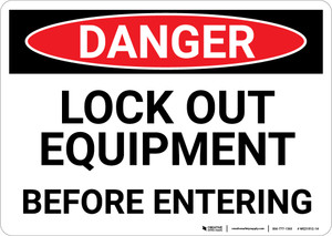 Danger: Lock Out Equipment - Wall Sign