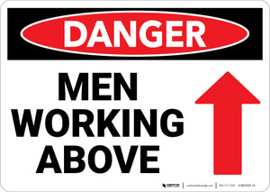 Danger: Men Working Above Sign With Arrow - Wall Sign