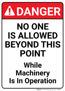 Danger: No One Is Allowed - Wall Sign