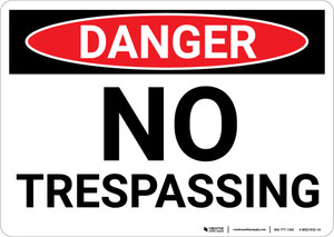 Danger: No Trespassing OSHA - Wall Sign