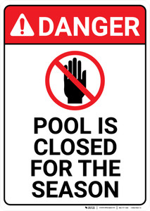 Danger: Pool Closed Season - Wall Sign