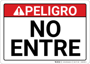 Danger: Spanish Do Not Enter Sign Peligro No Entre - Wall Sign
