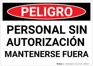 Danger: Spanish Unauthorized Personnel Keep Out - Wall Sign