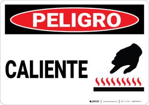 Danger: Spanish Peligro Caliente Hot - Wall Sign