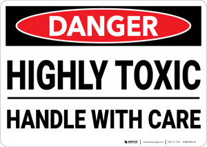 Danger: Toxic Handle With Care - Wall Sign