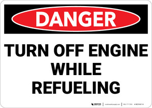 Danger: Turn Off Engine Refueling - Wall Sign