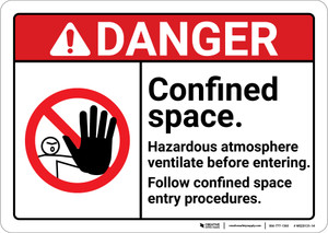 Danger: Confined Space Harardous Atmosphere ANSI - Wall Sign