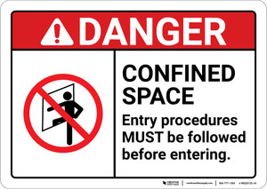 Danger: Confined Space Entry Proceedures Must Be Followed ANSI - Wall Sign