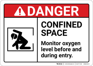Danger: Confined Space Monitor Oxygen Level ANSI - Wall Sign