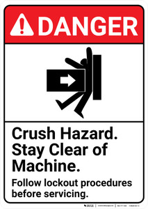 Danger: Crush Hazard Stay Clear of Machine Lockout ANSI - Wall Sign