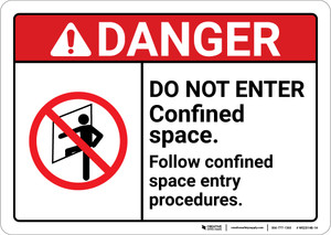 Danger: Do Not Enter Procedures Follow Space Entry Procedures ANSI - Wall Sign