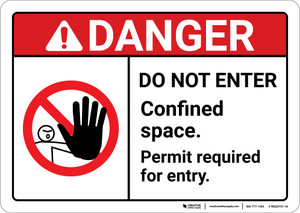 Danger: Do Not Enter Confined Space ANSI - Wall Sign