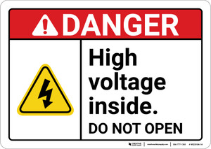 Danger: High Voltage Inside Do Not Open ANSI - Wall Sign