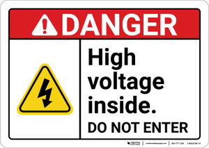 Danger: High Voltage Inside Do Not Enter ANSI - Wall Sign