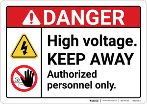 Danger: High Voltage Keep Away Authorized Personel Only ANSI - Wall Sign