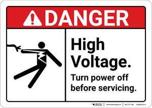 Danger: High Voltage Turn Power Off Before Servicing ANSI - Wall Sign
