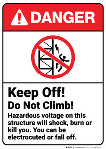 Danger: Keep Off Do Not Climb Hazardous Voltage Will Shock With Icon ANSI - Wall Sign