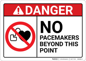 Danger: No Pacemakers ANSI - Wall Sign