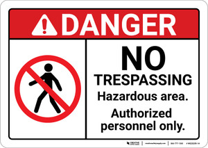 Danger: No Trespassing Hazardous Area ANSI - Wall Sign