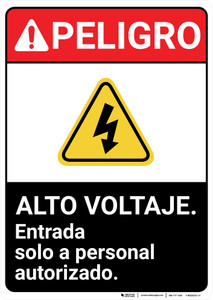 Danger: High Voltage Entry By Authorized Personnel Spanish ANSI - Wall Sign