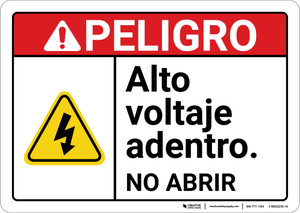 Danger: High Voltage Do Not Open Spanish ANSI - Wall Sign