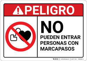 Danger: People with Pacemakers Can Not Enter Spanish ANSI - Wall Sign