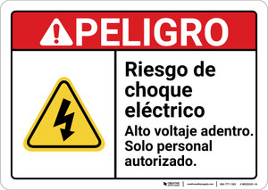 Danger: Shock Hazard High Voltage Inside Spanish ANSI - Wall Sign