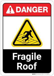 Danger: Fragile Roof with Graphic Warning ANSI - Wall Sign