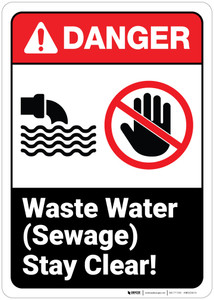 Danger: Waste Water Sewage Stay Clear ANSI - Wall Sign