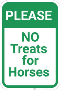 Please No Treats for Horses  - Wall Sign