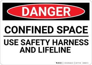 Danger: Confined Space Sign Use Safety Harness - Wall Sign