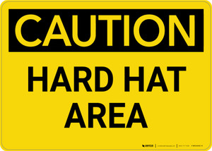 Caution: Hard Hat Area - Wall Sign
