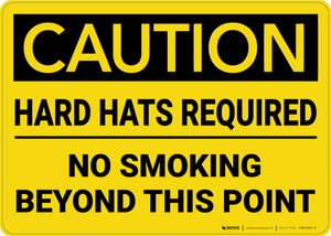 Caution: Hard Hats Required No Smoking - Wall Sign