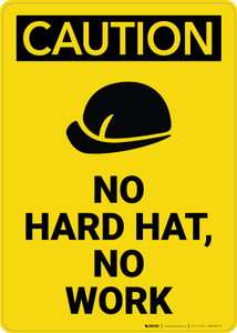 Caution: No Hard Hat No Work with Graphic - Wall Sign