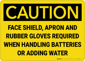 Caution: Shield Apron Gloves Required when Handling Batteries - Wall Sign
