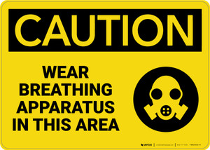 Caution: Wear Breathing Apparatus in This Area with Graphic - Wall Sign