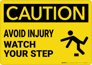 Caution: Avoid Injury Watch Your Step - Wall Sign
