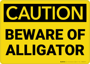 Caution: Beware Of Alligator - Wall Sign